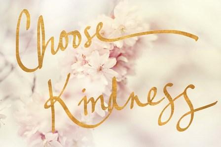 Choose Kindness by Sarah Gardner art print